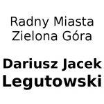 Radny Miasta Zielona Góra - Dariusz Jacek Legutowski